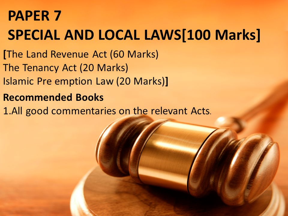 SPECIAL AND LOCAL LAWS[100 Marks]